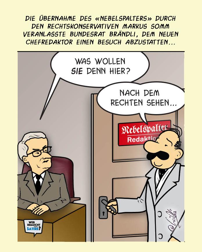Cartoon von Willi Blaser – Wer braucht schon Satire? Aktion zur Stärkung der Schweizer Satire. Satire frei von Zensur, Investoren und Medienkonzernen – von den Künstler*innen direkt zu dir.